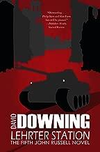 Lehrter Station: A John Russell WWII Thriller (John Russell series Book 5)