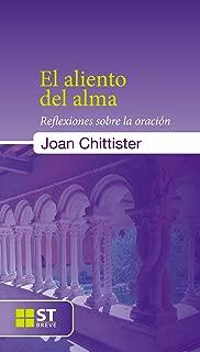 El aliento del alma. Reflexiones sobre la oración (ST Breve nº 74) (Spanish Edition)