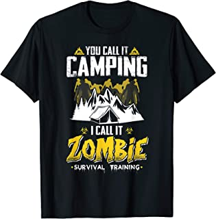 Zombie Survival Training Funny Camping Tent T-Shirt