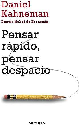 Pensar Rapido, Pensar Despacio = Thinking, Fast and Slow