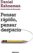 Pensar rápido, pensar despacio / Thinking, Fast and Slow (Ensayo | Psicología) (Spanish Edition)