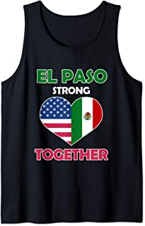 El Paso Strong T Shirt - Stay Together for Women Men El Paso Tank Top