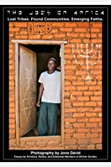 The Jews of Africa: Lost Tribes. Found Communities. Emerging Faiths. Kindle Edition