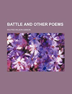 Battle and Other Poems