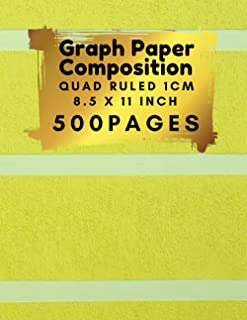 Graph Paper Composition 8.5 x 11 Inch 500 pages, Quad Ruled 1cm: Excellent cover finish, Perfect For Science & Math Studen...