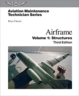 Aviation Maintenance Technician: Airframe, Volume 1: Structures (Aviation Maintenance Technician series)
