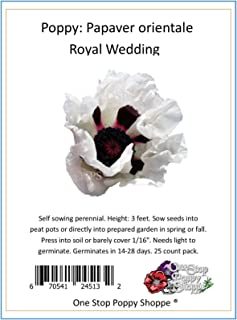 25 Oriental Poppy Flower Seeds. Royal Wedding Poppies. One Stop Poppy Shoppe® Brand.