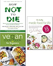 how not to die,vegan cookbook for beginner and healthy medic food for life 3 books collection set - discover the foods sci...