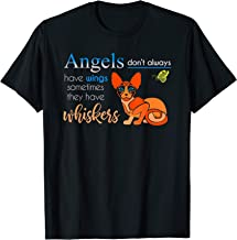Angels Don't Always Have Wings Some Have Whiskers T-Shirt