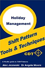 Holiday Management: Tools And Techniques Kindle Edition