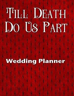 Till Death Do Us Part Wedding Planner: Premium Wedding Planner For the Goth Girl