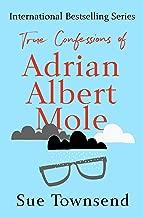 True Confessions of Adrian Albert Mole (The Adrian Mole Series Book 3)