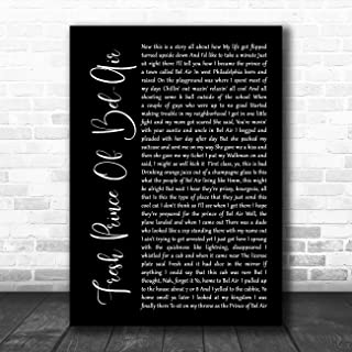 Fresh Prince of Bel-Air Black Script Song Lyric Quote Music Poster Gift Present Art Print