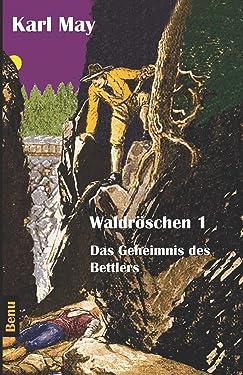 Waldröschen 1: Abenteuerroman (German Edition)