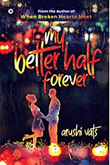My Better Half forever Kindle Edition