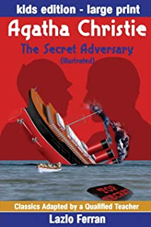 The Secret Adversary (Illustrated): Adapted for kids aged 9-11 Grades 4-7, Key Stages 2 and 3 UK-English Edition Large Pri...