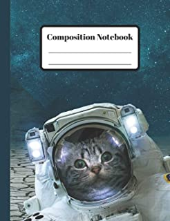 Composition Notebook: Space Cat - 110 Wide-Ruled Pages - Standard Composition Book Size - Fun Back to School Supplies