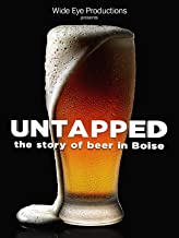 Untapped The Story of Beer in Boise