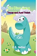 Dinosuars Funny: The Dino Gang: Tracey and Aunt Trixie's Egg ,animals book,bedtime stories for kids ages 2-10 (Bedtime stories book series for children 20) Kindle Edition