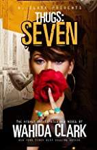 Thugs: Seven: Thugs and the Women Who Love Them (Book 7)