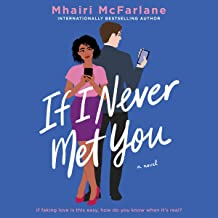 If I Never Met You: A Novel