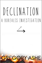 Declination (Borealis Investigations Book 3) (English Edition)