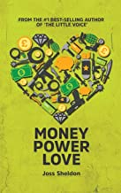 Money Power Love: A Novel