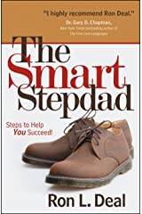 The Smart Stepdad: Steps to Help You Succeed (Smart Stepfamily) Kindle Edition