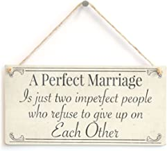 Meijiafei A Perfect Marriage is just Two Imperfect People who Refuse to give up on Each Other Sign for Husband & Wife 10