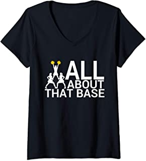 Womens All About That Base Funny Baseball Cheerleader Cheer V-Neck T-Shirt