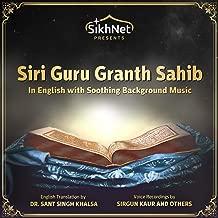 Siri Guru Granth Sahib - the Complete Sikh Scriptures Read in English