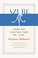 """Azure: Poems and Selections from the """"Livre"""" (Wesleyan Poetry Series) Kindle Edition"""