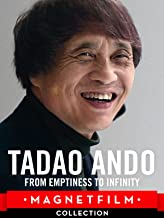 Tadao Ando - From Emptiness to Infinity