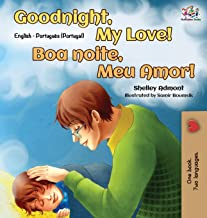 Goodnight, My Love! (English Portuguese Bilingual Book - Portugal)