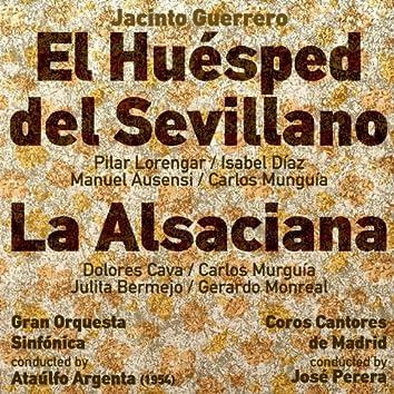 Jacinto Guerrero: El Huésped del Sevillano [Zarzuela en Dos Actos] (1954), La Alsaciana [Zarzuela en Un Acto] (1954)