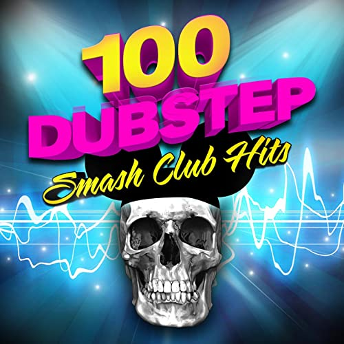 100 Dubstep - Smash Club Hits by Various artists on Amazon ...