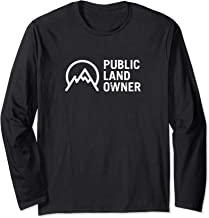 Public Land Owner Conservation Outdoors Mountain Lover Gift Long Sleeve T-Shirt