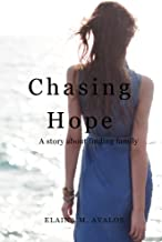 Chasing Hope: A Story About Finding Family