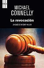 La revocación (Harry Bosch nº 16) (Spanish Edition)