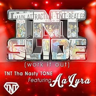 Tnt Slide (Work It Out) [feat. Aa'lyra]