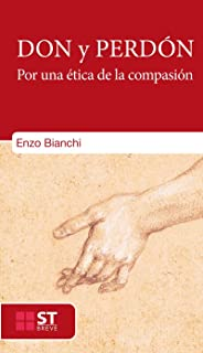 DON Y PERDÓN. Por una ética de la compasión (ST Breve nº 93) (Spanish Edition)