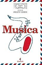 Musica. L'arte delle lettere (Italian Edition)