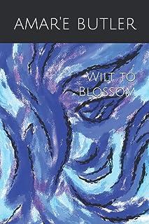 Wilt to Blossom