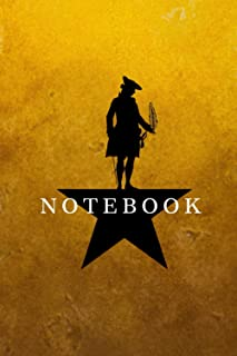 Hamilton Notebook Journal Diary Alexander Hamilton QUOTES Broadway Musical Fully LINED pages