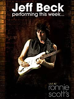Jeff Beck: Performing this Week Live at Ronnie Scott's