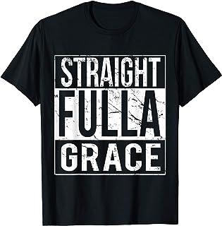 Straight Fulla Grace Funny Gymnastics Ballet T-Shirt