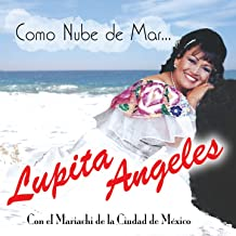 Como Nube de Mar... (feat. Lupita Angeles)