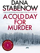 A Cold Day for Murder (Kate Shugak Novels Book 1)