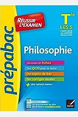 Philosophie Tle L, ES, S - Prépabac Réussir l'examen: fiches de cours et sujets de bac corrigés (terminale L, ES, S) Broché