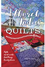 Church Ladies' Quilts (East Perry Series Book 5)